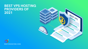 Best VPS Hosting 2021 ➤ How to choose the best VPS provider