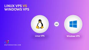 Linux VPS vs Windows Hosting VPS: Best VPS OS Compared