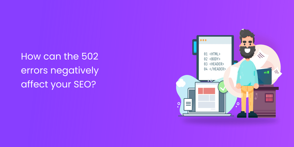 how can 502 error affect on your seo
